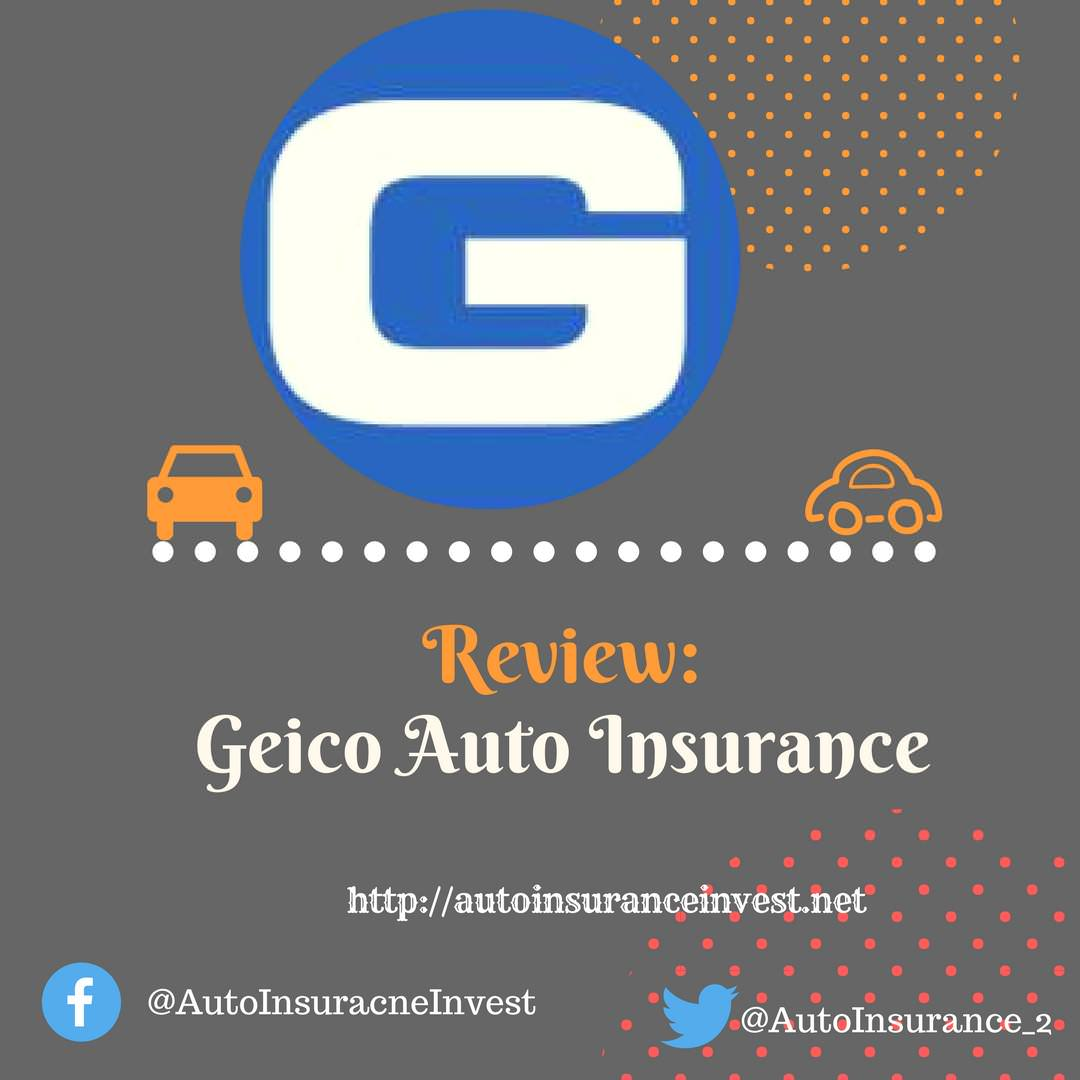 geico auto insurance best review 2018 auto insurance invest. Black Bedroom Furniture Sets. Home Design Ideas